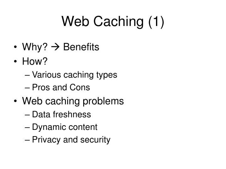 Web Caching (1)