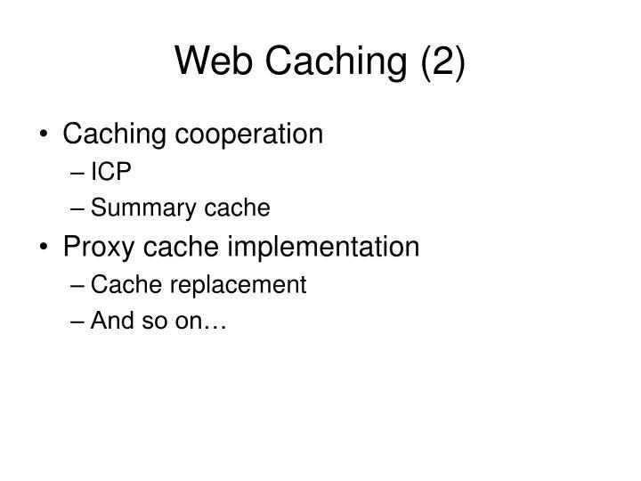 Web Caching (2)