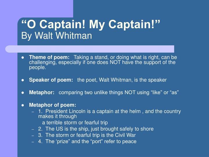 """O Captain! My Captain!"""