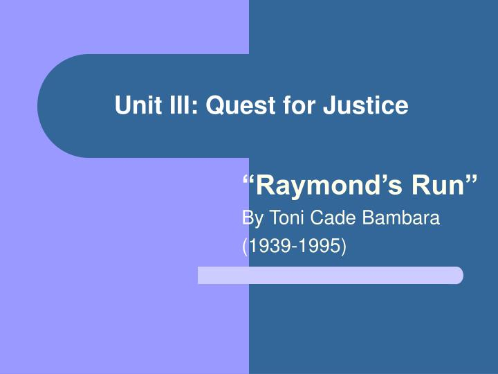 Unit iii quest for justice