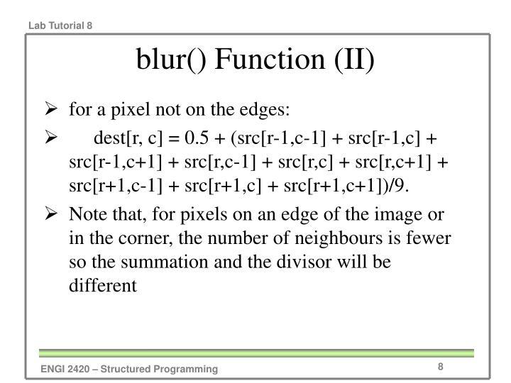 blur() Function (II)