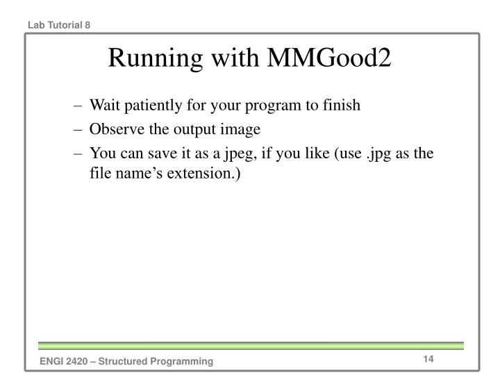 Running with MMGood2