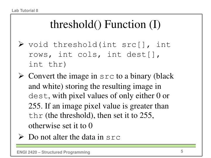 threshold() Function (I)