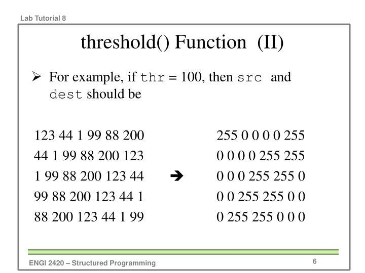 threshold() Function  (II)
