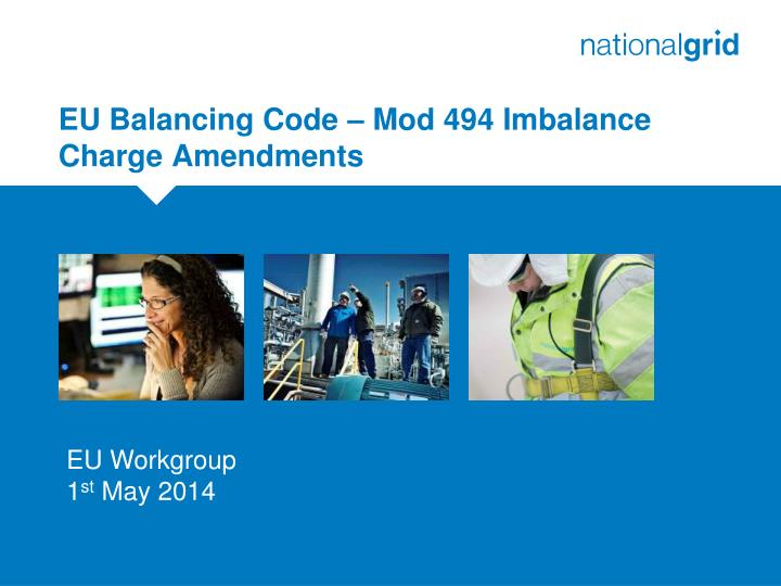 Eu balancing code mod 494 imbalance charge amendments