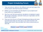 project scheduling forum