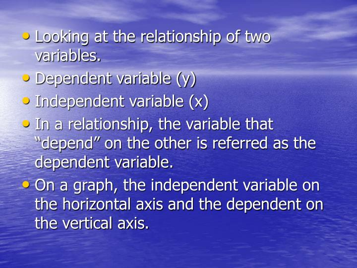 Looking at the relationship of two variables.