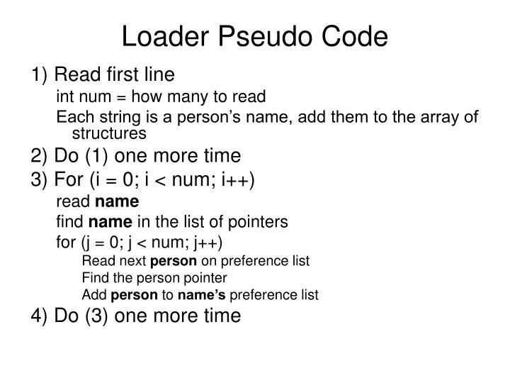 Loader Pseudo Code