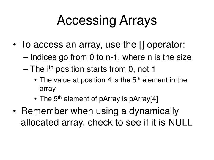 Accessing Arrays