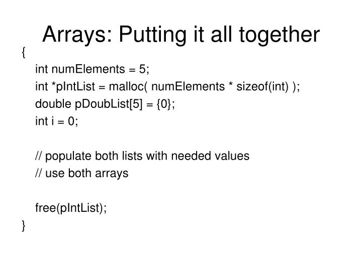 Arrays: Putting it all together