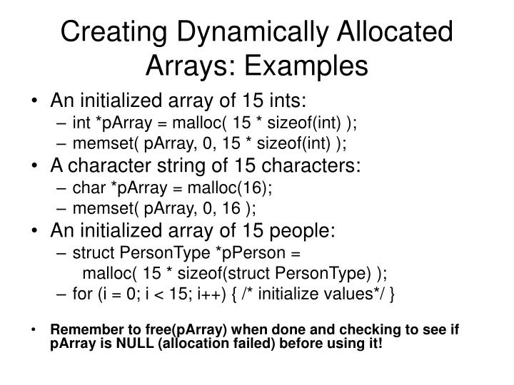 Creating Dynamically Allocated Arrays: Examples