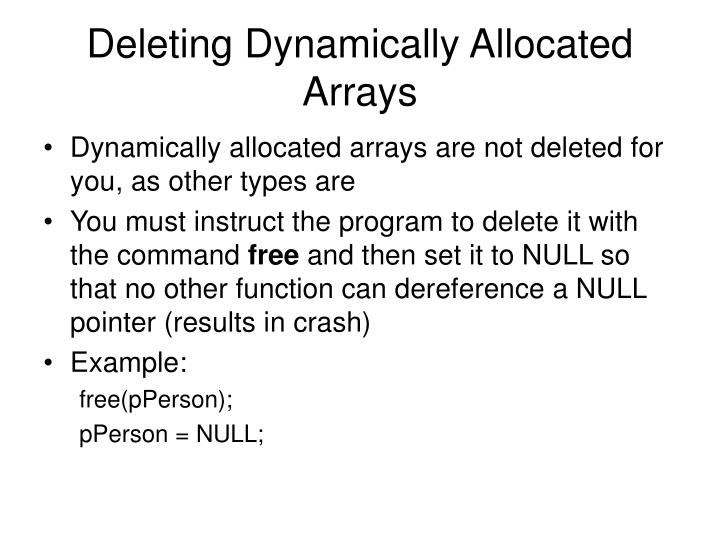 Deleting Dynamically Allocated Arrays