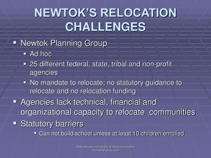 NEWTOK'S RELOCATION CHALLENGES