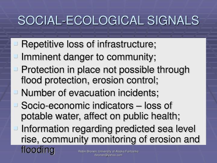 SOCIAL-ECOLOGICAL SIGNALS