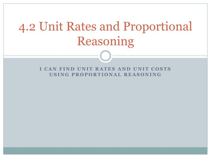 4 2 unit rates and proportional reasoning