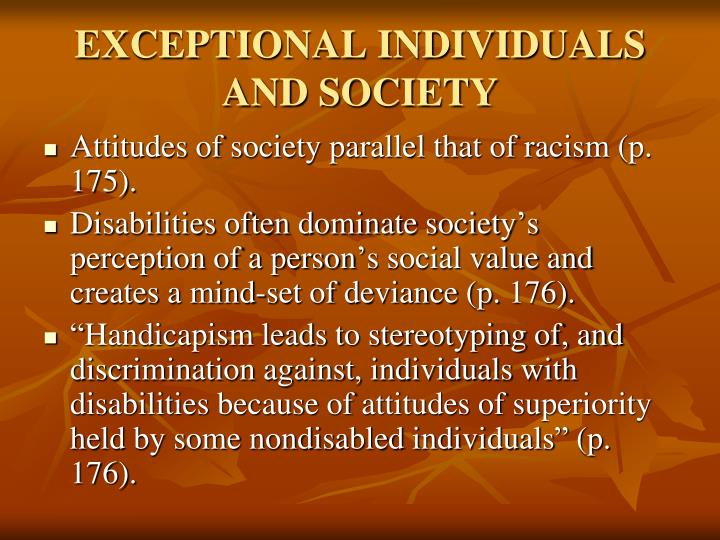 EXCEPTIONAL INDIVIDUALS AND SOCIETY