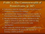 parc v the commonwealth of pennsylvania p 167