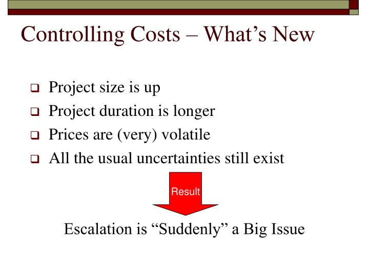 Controlling Costs – What's New