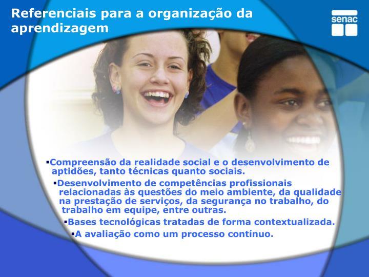 Referenciais para a organização da aprendizagem