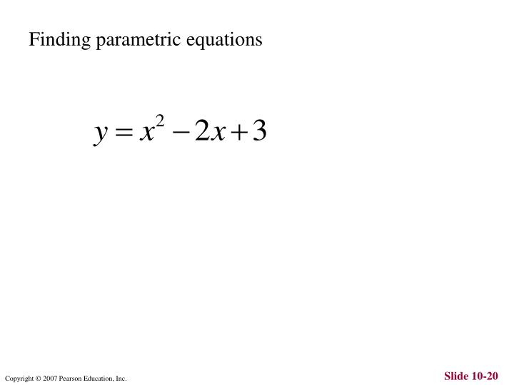 Finding parametric equations