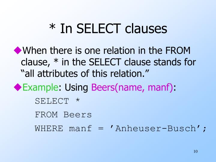 * In SELECT clauses