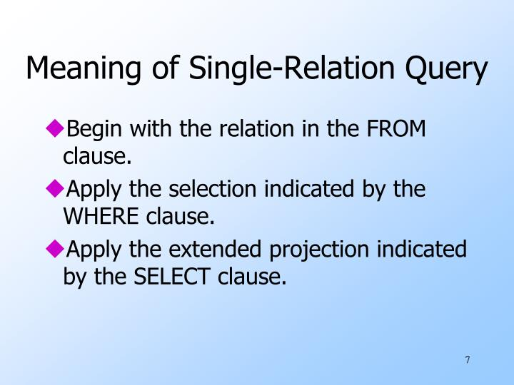 Meaning of Single-Relation Query