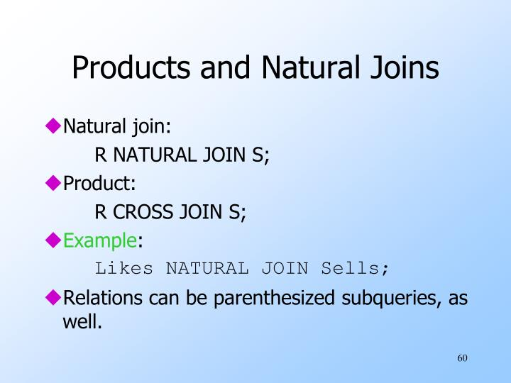 Products and Natural Joins