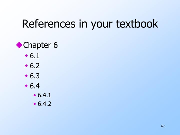 References in your textbook