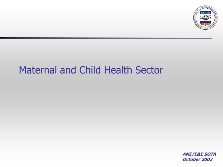 Maternal and Child Health Sector