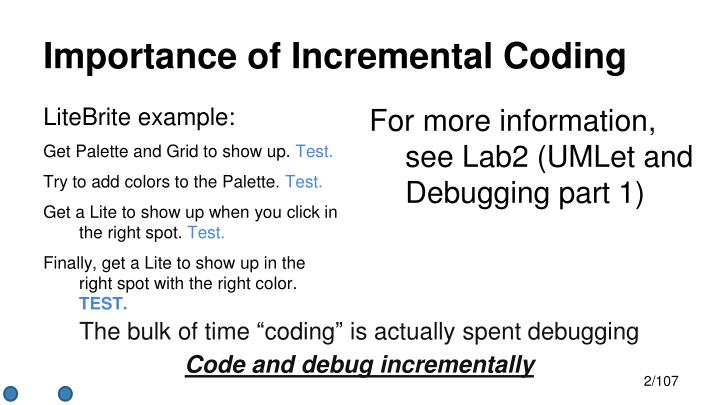Importance of Incremental Coding