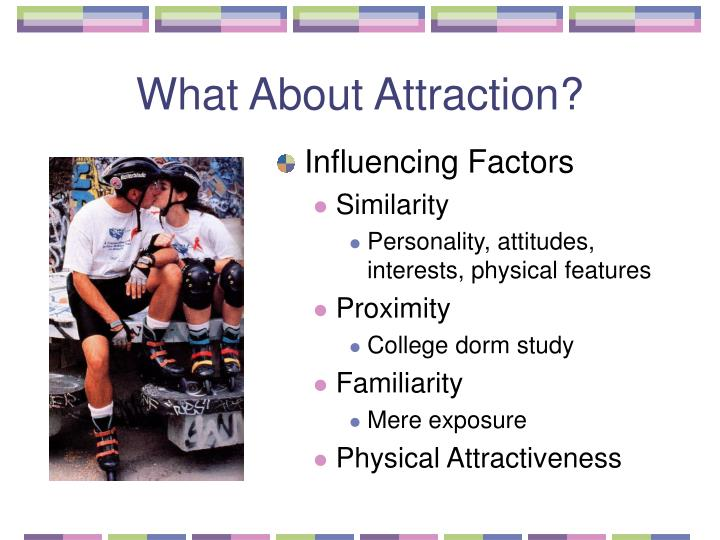 What About Attraction?