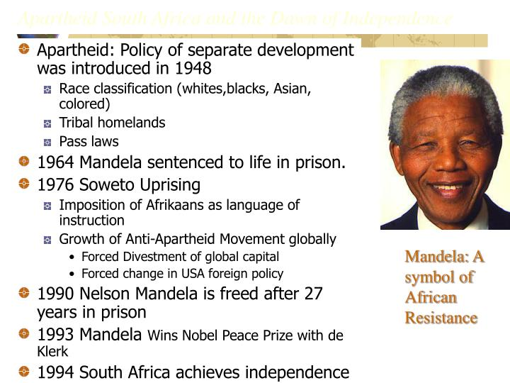 Apartheid South Africa and the Dawn of Independence