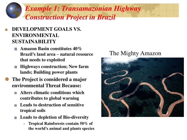 Example 1: Transamazonian Highway Construction Project in Brazil