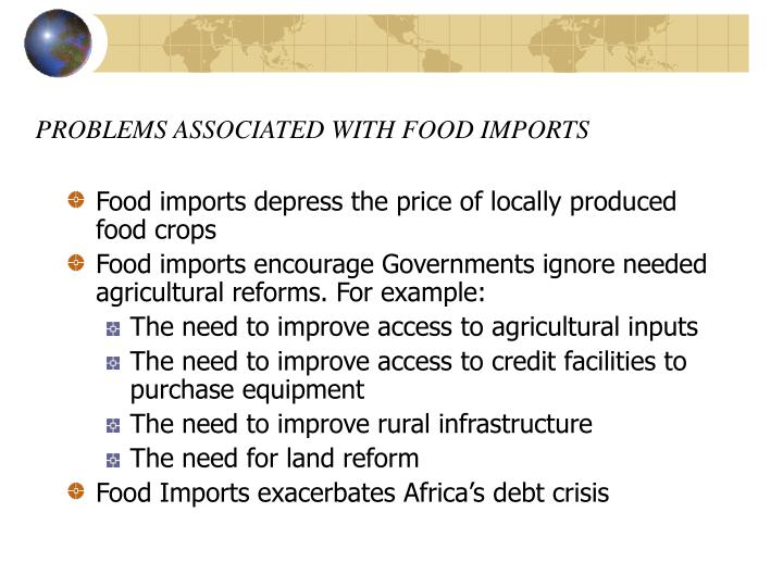 PROBLEMS ASSOCIATED WITH FOOD IMPORTS