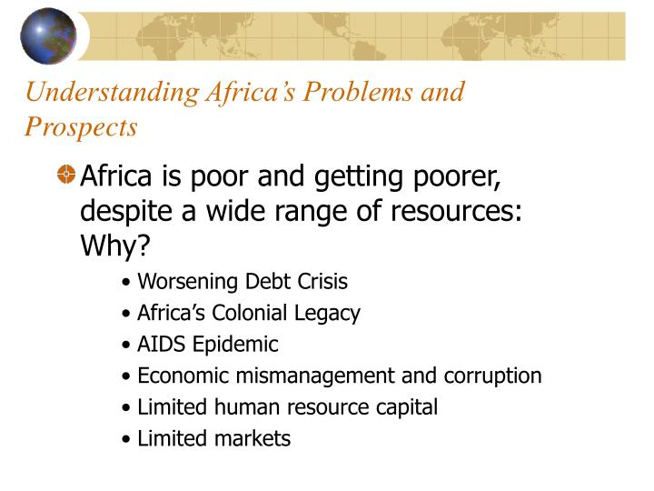 Understanding Africa's Problems and Prospects