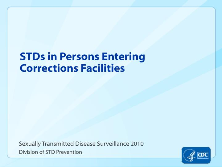 Sexually Transmitted Disease Surveillance 2010