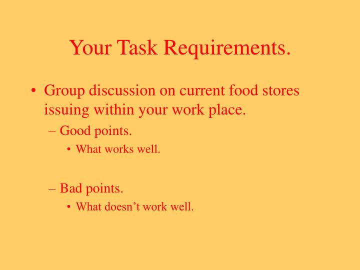 Your task requirements