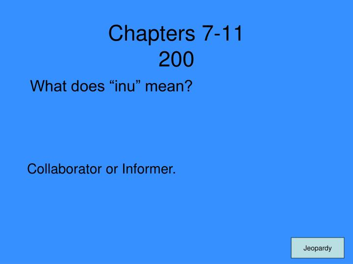 Chapters 7-11