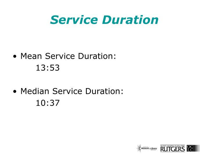 Service Duration
