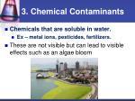 3 chemical contaminants