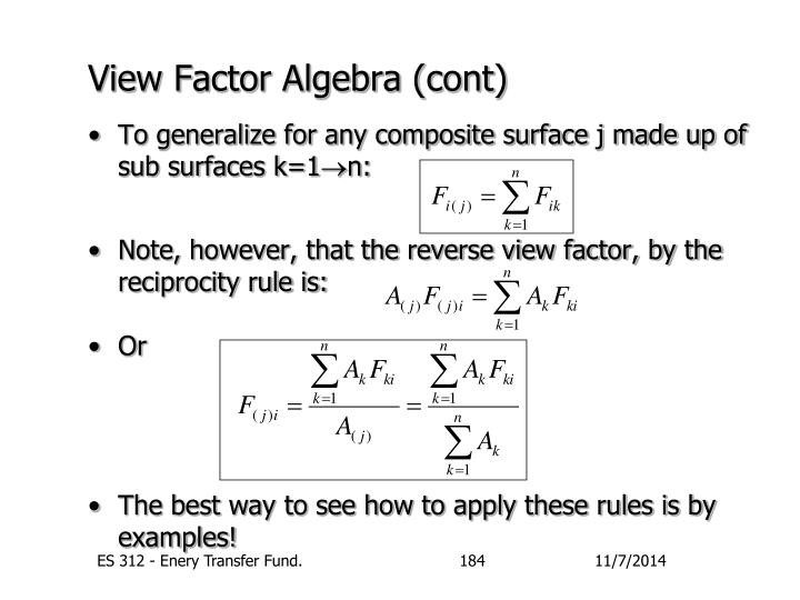 View Factor Algebra (cont)