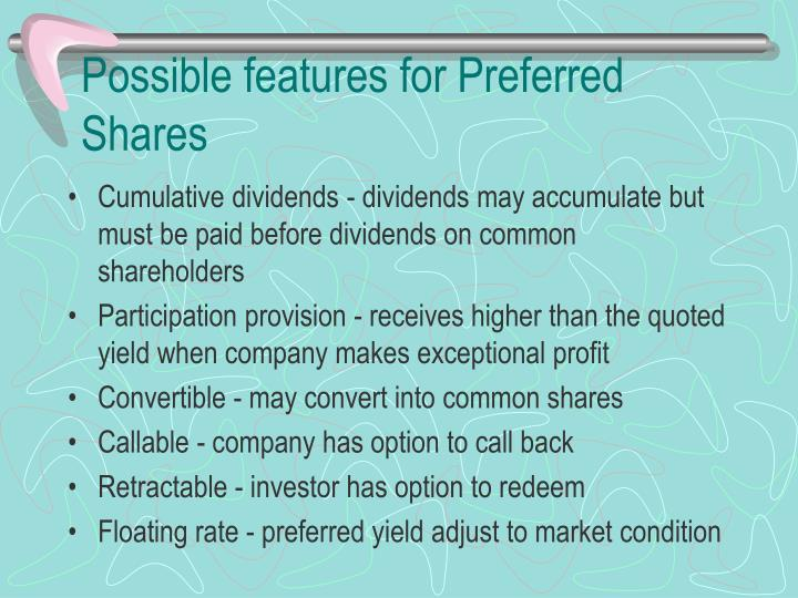 Possible features for Preferred Shares