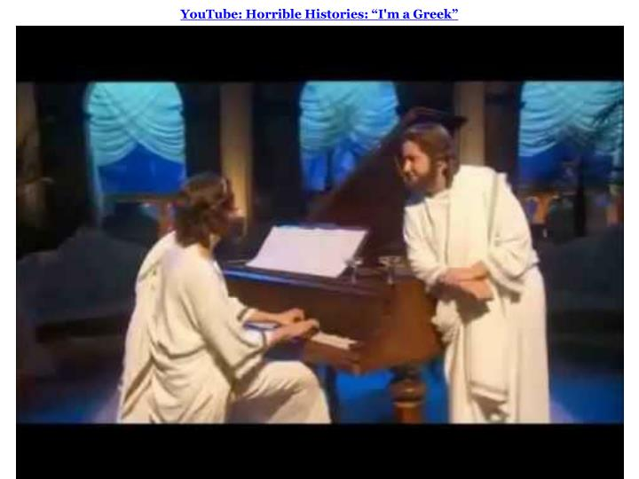 "YouTube: Horrible Histories: ""I'm a Greek"""