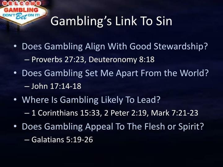 Gambling's Link To Sin