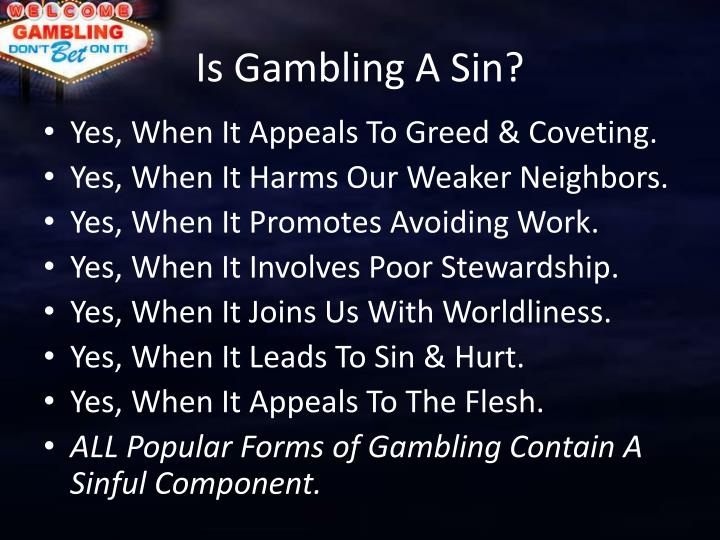 Is Gambling A Sin?