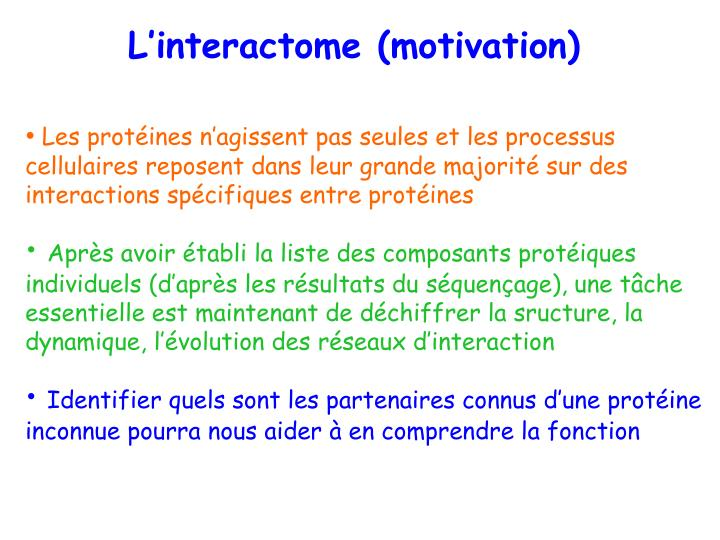 L'interactome (motivation)