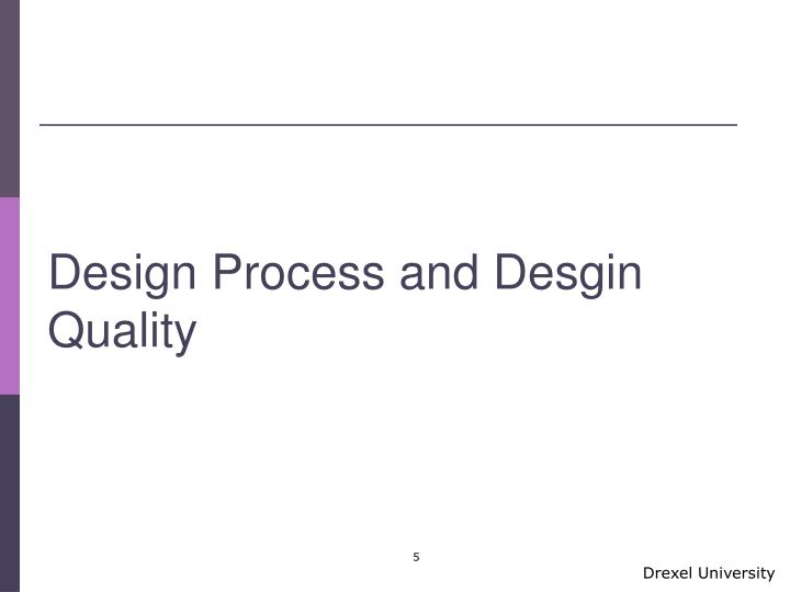 Design Process and Desgin Quality