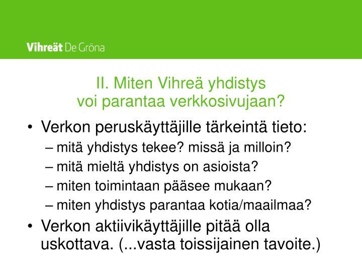 II. Miten Vihreä yhdistys