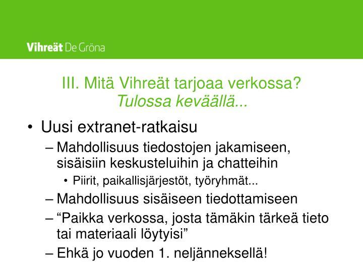 III. Mitä Vihreät tarjoaa verkossa?