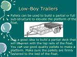 low boy trailers